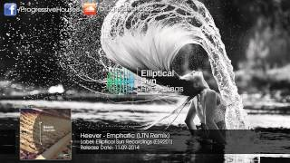 Heever - Emphatic (LTN Remix)