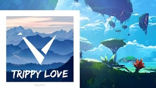 Vexento - Trippy Love