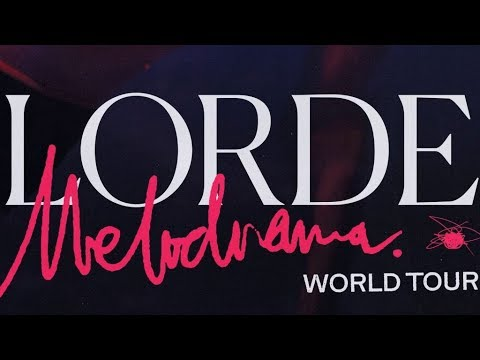 Lorde - Melodrama World Tour 2018 Mp3