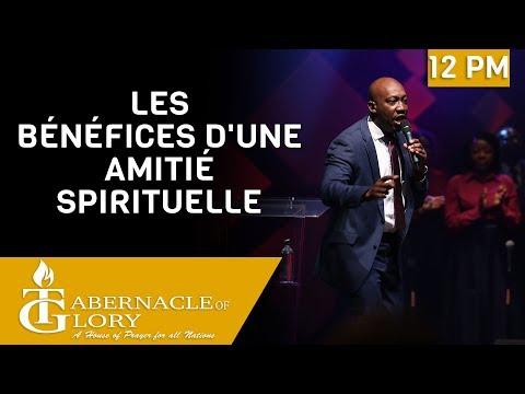 Pasteur Bornéon Accimé   Les Bénéfices d'une Amitié Spirituelle   Tabernacle de Gloire   12PM