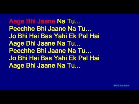 Aage Bhi Jaane Na Tu - Asha Bhosle Hindi Full Karaoke with Lyrics