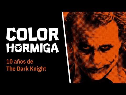 COLOR HORMIGA #1: 10 años de The Dark Knight