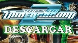 DESCARGAR NEED FOR SPEED UNDERGROUND 2| + TODO DESBLOQUEADO