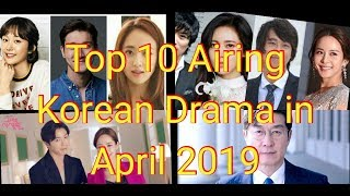 Top 10 Airing Korean Drama in April 2019