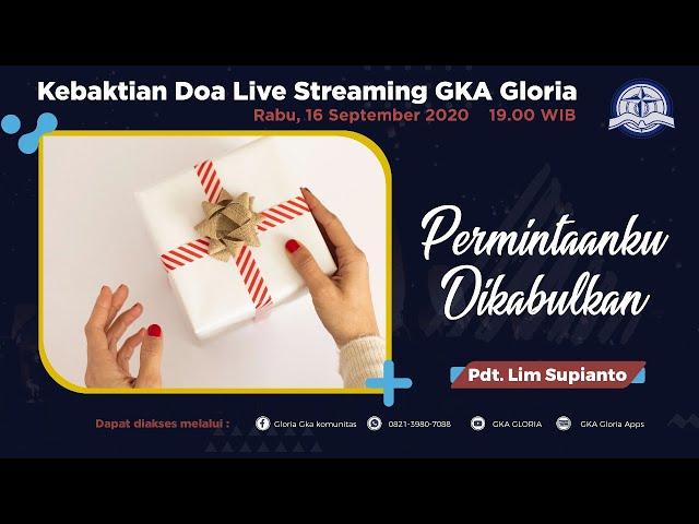 Kebaktian Doa Rabu Live Streaming - Pdt. Lim Supianto - 16 September 2020