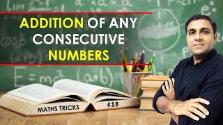 Addition Tricks/Shortcuts/Formula   Addition of Consecutive Numbers I Math Trick