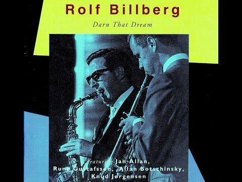 Rolf Billberg with Knud Jorgensen Trio - Far Jag Lamna Nagra Blommor