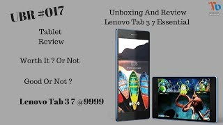 UBR #020 -  Unboxing And Review Of Lenovo Tab 3 7 Essential