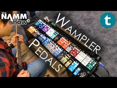 NAMM 2018 | Wampler Pedals | Demo feat. Brian Wampler