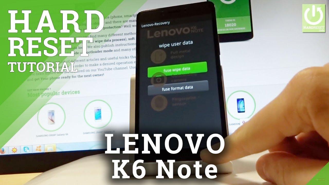 Hard Reset LENOVO K6 Power - HardReset info