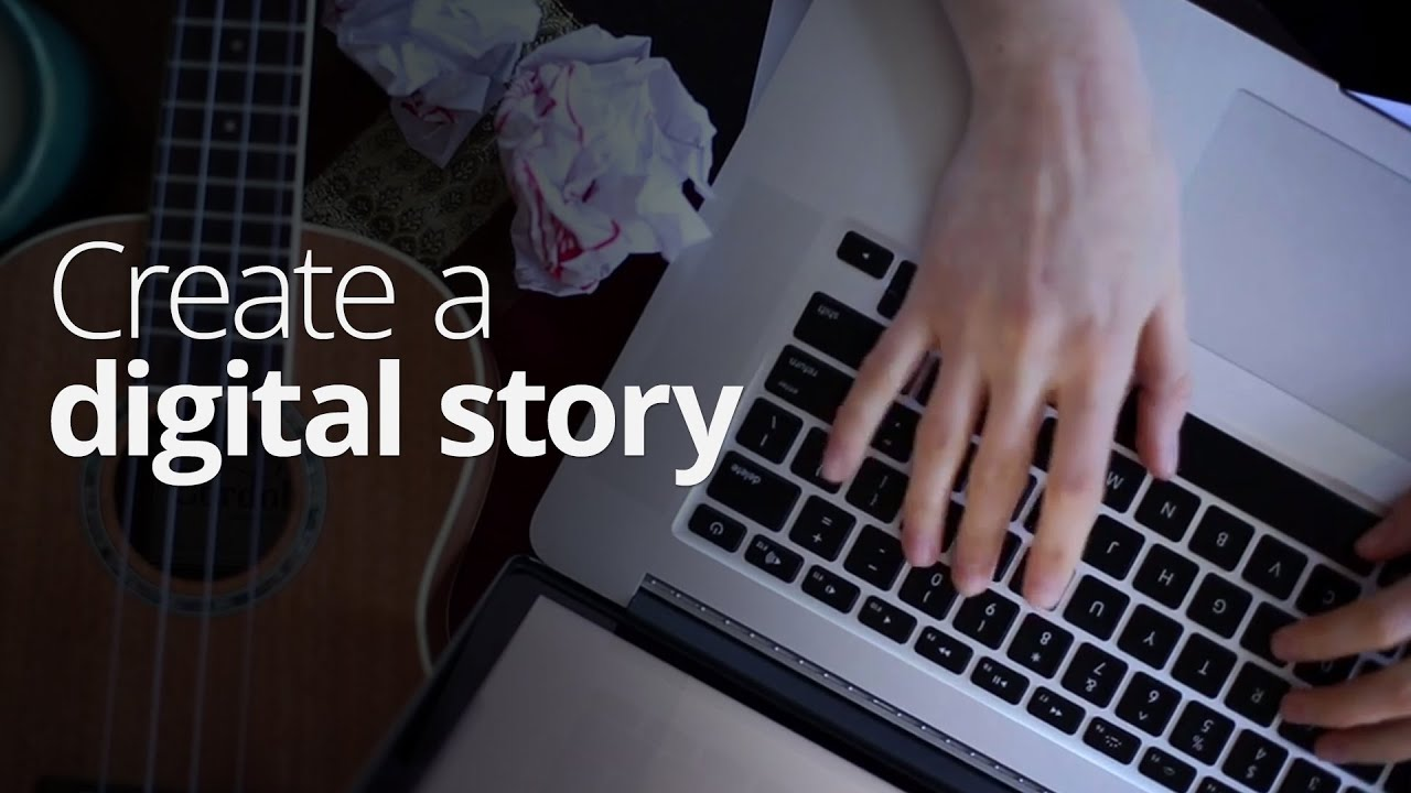 Download Create a digital story