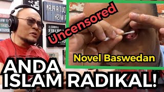 NOVEL BASWEDAN, ANDA ISLAM RADIKAL!! (UNCENCORED)
