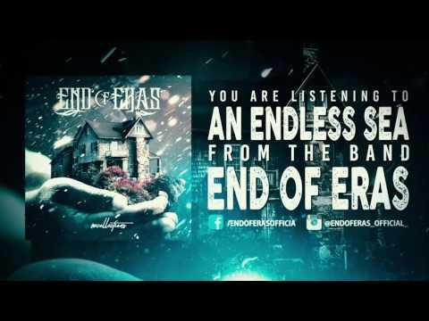 End of Eras - An Endless Sea (Official Stream)