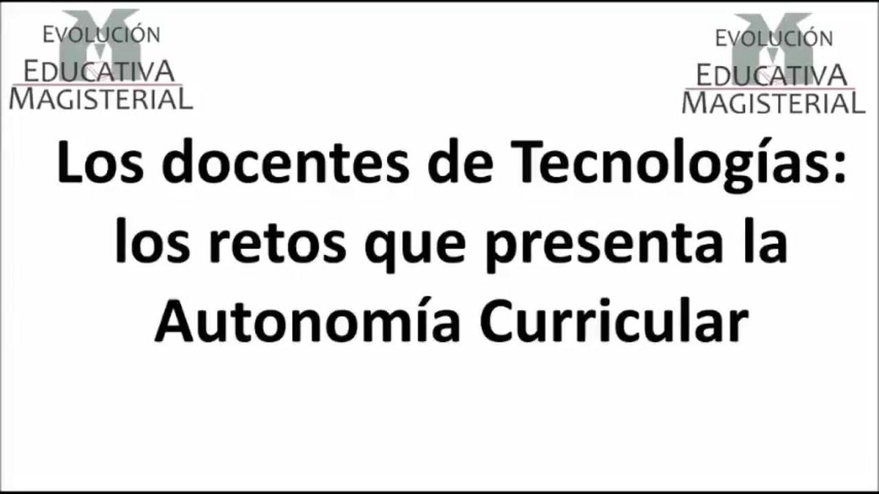 Tecnologías: Autonomía Curricular - YouTube