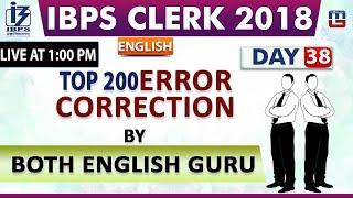 Top 200 | Error Correction | IBPS Clerk 2018 | By Both English Guru  | Day 38 | 1:00 pm