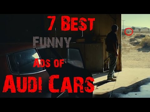 7 Best Funny Ads of Audi Cars