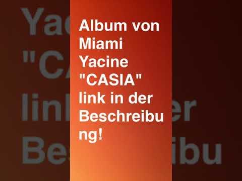 MIAMI YACINE CASIA ALBUM FREE DOWNLOAD!!!Zippyshare