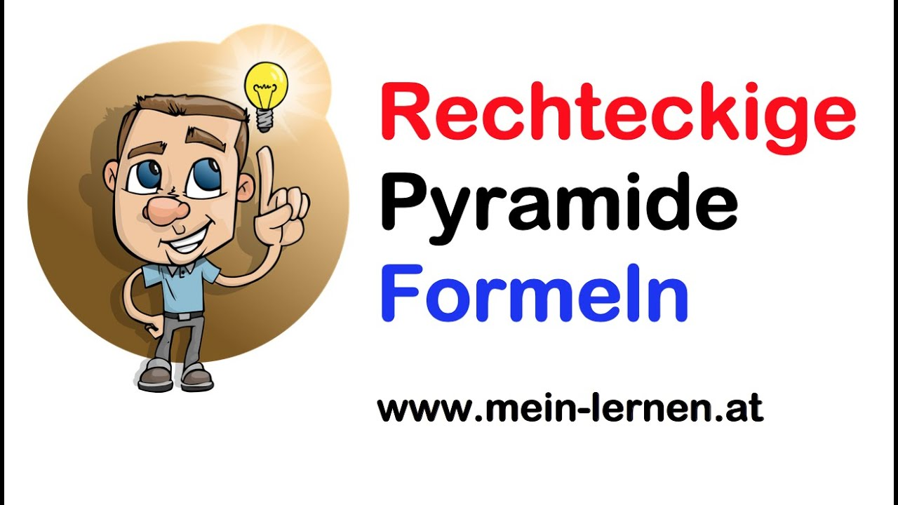 rechteckige pyramide formeln youtube. Black Bedroom Furniture Sets. Home Design Ideas
