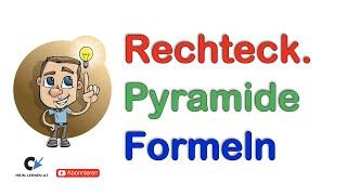 Rechteckige Pyramide Formeln Video Wwwmein Lernenat
