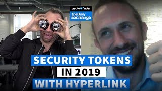 Security tokens in 2019 with Hyperlink | The Daily Exchange