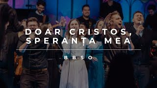 Download lagu Doar Cristos, Speranța mea (Cover) - BBSO