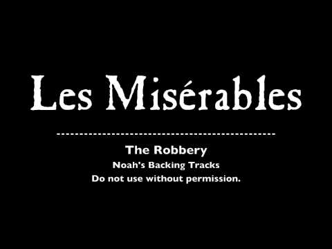 15. The Robbery - Les Misérables Backing Tracks (Karaoke/Instrumentals)