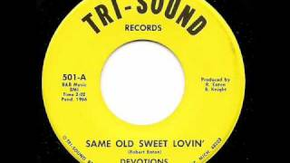DEVOTIONS - Same Old Sweet Lovin