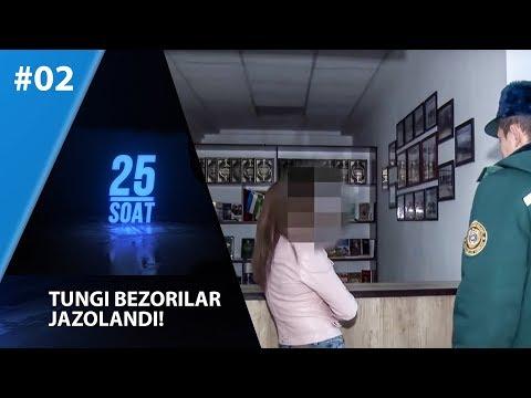 25 Soat 2-son Tungi Bezorilar Jazolandi!  (01.03.2020)