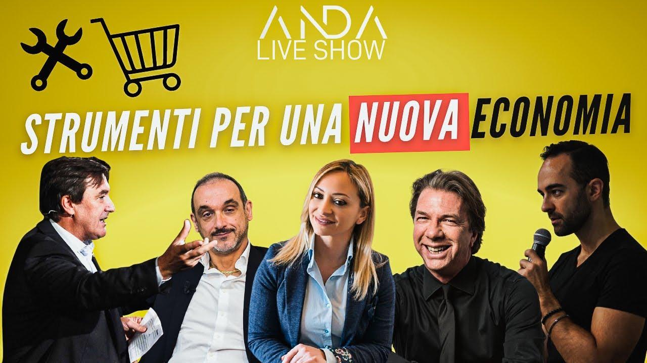 ANDA Live Show 7 – Strumenti per una Nuova Economia
