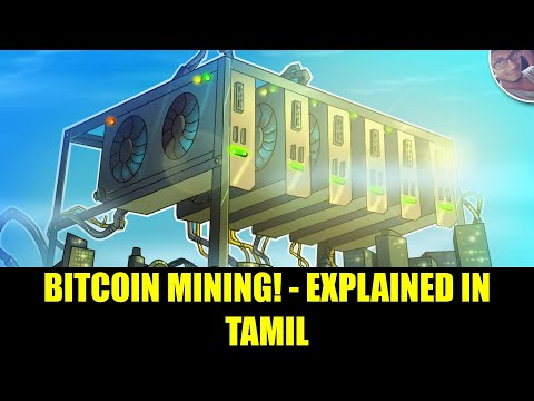 Bitcoin Mining - Everything You Need To Know  In Tamil | ITamizhan