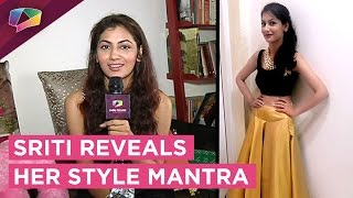 Sriti Jha opens up about her Styling   India forums