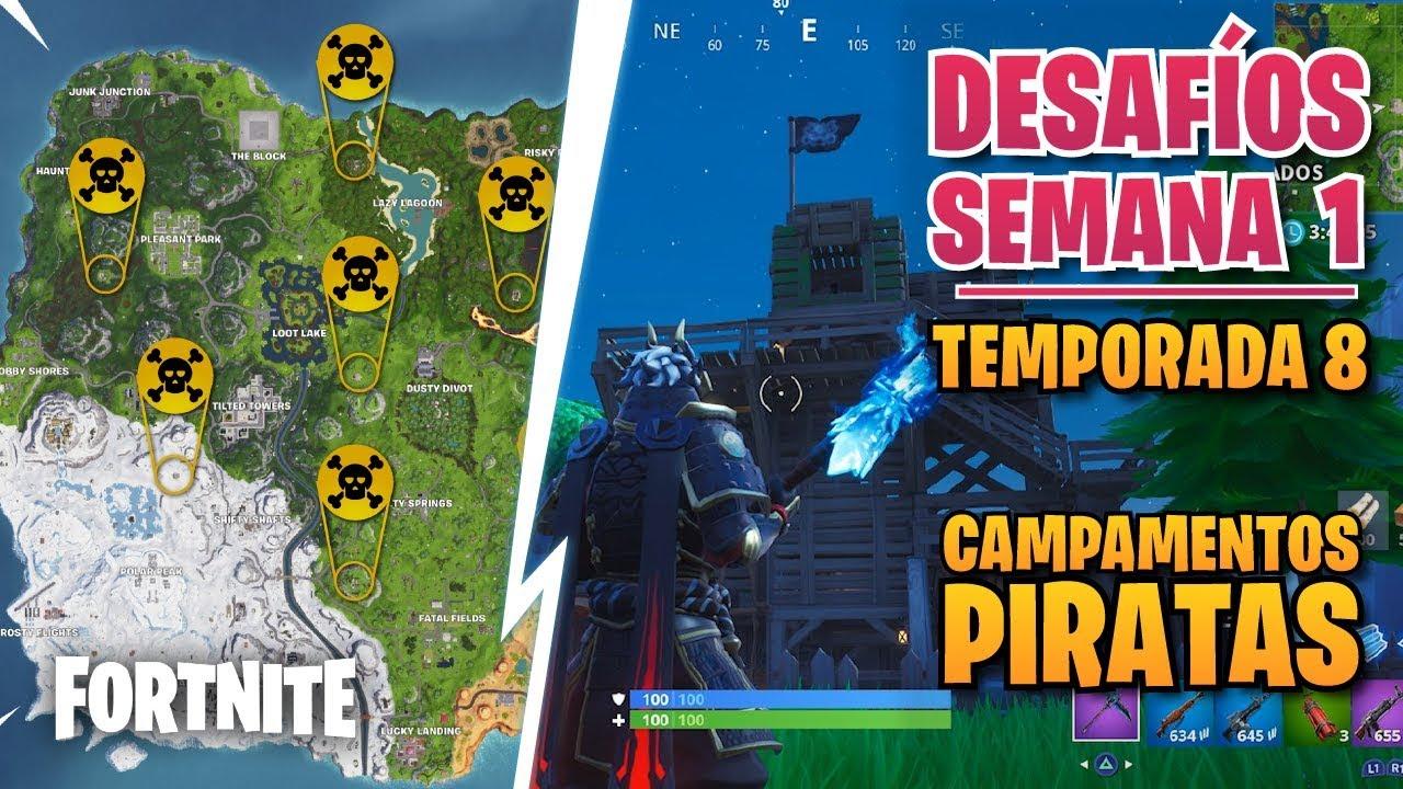 ubicacion de todos los campamentos piratas desafio semana 1 temporada 8 fortnite - ubicacion de todos los campamentos piratas fortnite