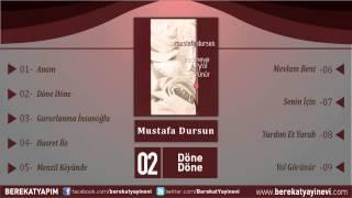 Mustafa Dursun - Döne Döne