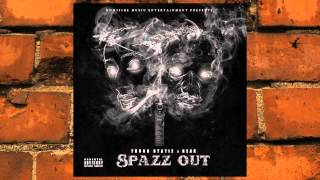 ThuGG Statiz & REAK- SpaZz Out