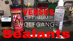 Wolfgang Concours Series Deep Gloss Sealant VERSUS Optimum Opti_Seal !!!!