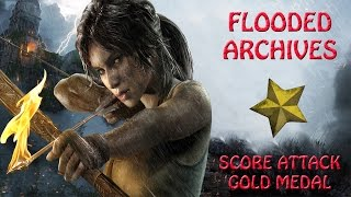 Rise Of The Tomb Raider  - Flooded Archives - Score Attack Gold Medal (HD)