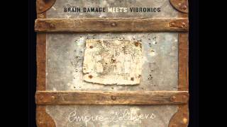 BRAIN DAMAGE/VIBRONICS/SUFFERATION DUB/EMPIRE SOLDIERS