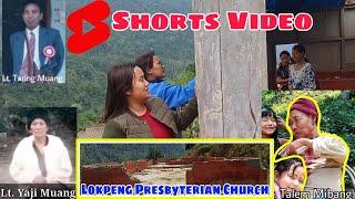 Lokpeng Presbyterian Church Dismantled -II Short video Nastalgic