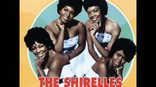 THE SHIRELLES (HIGH QUALITY) - WILL YOU STILL LOVE ME TOMORROW