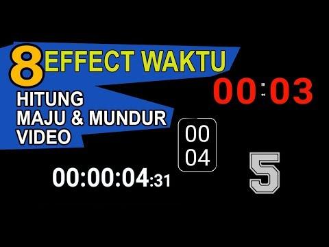 8 Effect Waktu Hitung Maju Dan Mudur Video