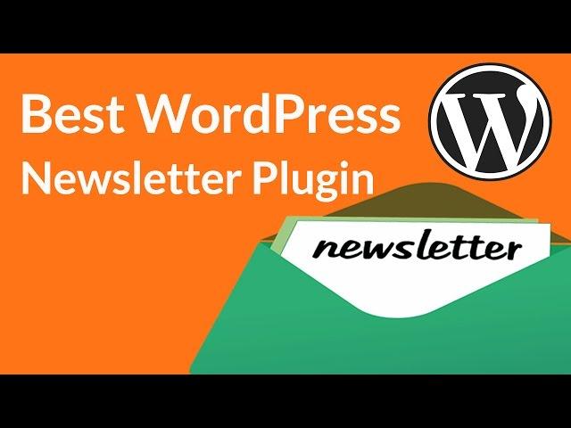 Best WordPress Newsletter Plugin 2018