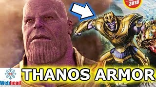 Will Thanos Get His Armor In Avengers Infinity War? | Webhead