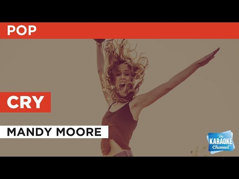 Cry : Mandy Moore   Karaoke With Lyrics