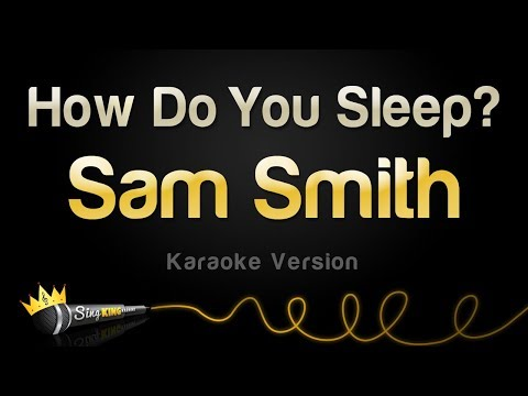 Sam Smith - How Do You Sleep? (Karaoke Version)