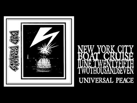 Bad Brains - Universal Peace (Boat Cruise 2007)