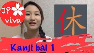 [JP viva] Nhớ lâu KANJI bài 1 - Học tiếng Nhật tại nhà