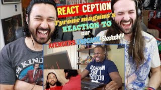 REACTION to Tyrone Magnus's REACTION to Our AVENGERS ENDGAME SKETCH!!!