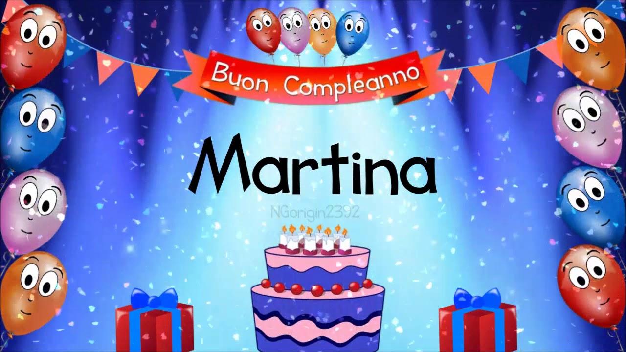 Tanti Auguri Di Buon Compleanno Martina Youtube