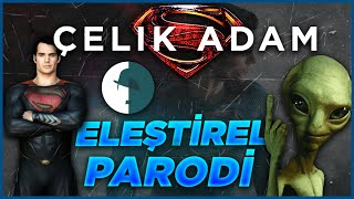 Man Of Steel - Eleştirel Parodi