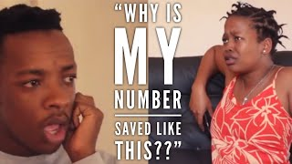 When She Finds Out How Her Number Is Saved (Skits By Sphe)